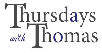 Thursdays with Thomas