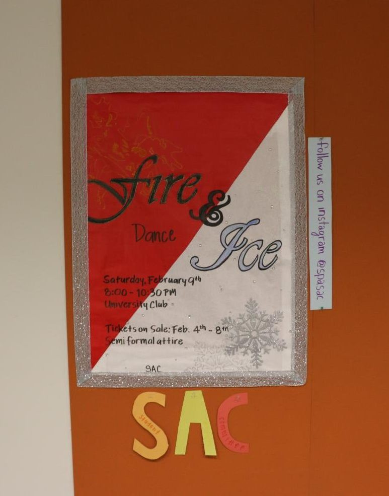 SAC created a poster that outlined all the information about the Dance and posted it on their board space.