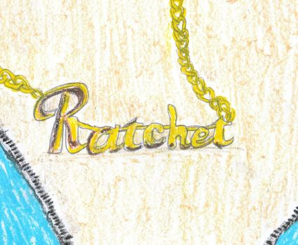 """Offensive and misused terms such as """"ratchet"""" have had an increasing presence in social media, music, television and clothing."""