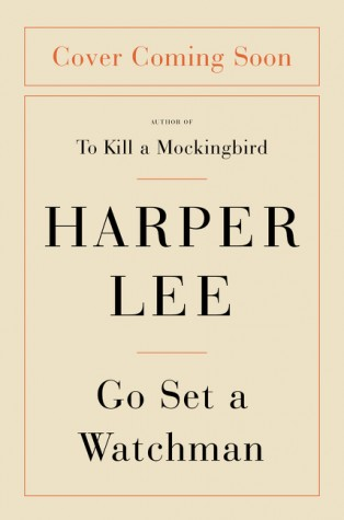 Harper Lee returns with new novel Go Set A Watchman