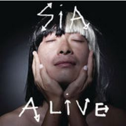 Sia's single Alive holds deep meaning by telling a story of Sia's adolescence.