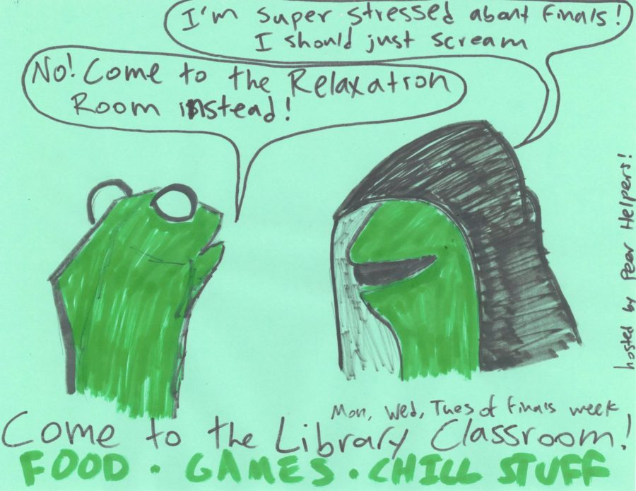 """Peer helpers posted this sign in one of the school hallways, advertising the Relaxation Room for students during exams week, using the popular meme concept of Evil Kermit. """"I think it's helpful to add a visual to a joke because it elevates it and makes it funnier,"""" junior Belle Smith said."""