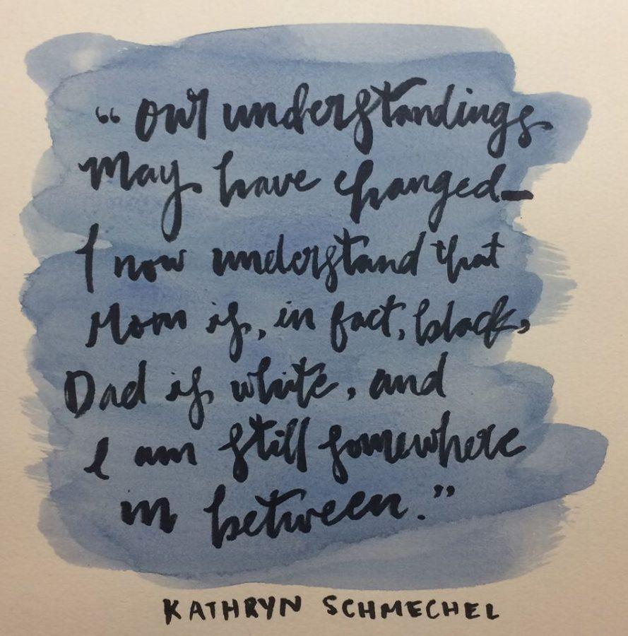 Our understanding may have changed— I now understand that Mom is, in fact, black, Dad is white, and I am still somewhere in between, senior Kathryn Schmechel said during her speech on Feb. 14.