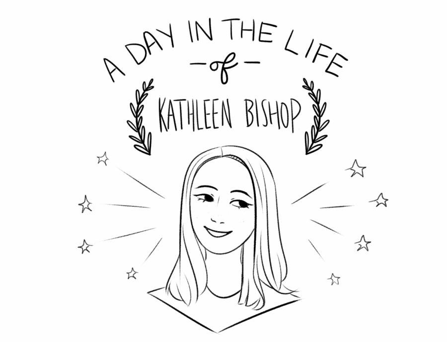 Senior Kathleen Bishop walks readers through her day.